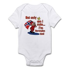 Not only am I cute I'm Norwegian too! Infant Bodys