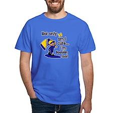 Not only am I cute I'm Bosnian too! T-Shirt