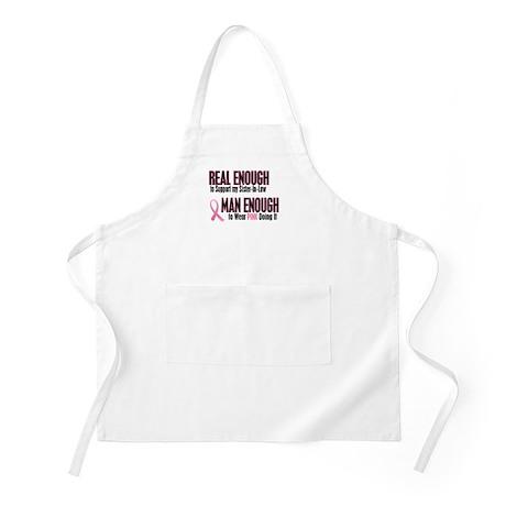 Real Enough Man Enough 1 (Sister-In-Law) BBQ Apron