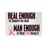 Real Enough Man Enough 1 (Aunt) Rectangle Magnet (