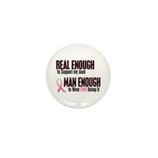 Real Enough Man Enough 1 (Aunt) Mini Button (100 p