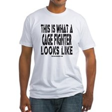 This is What a Cage Fighter Looks Like Shirt