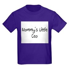 Mommy's Little Ceo T