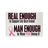 Real Enough Man Enough 1 (Best Friend) Rectangle M