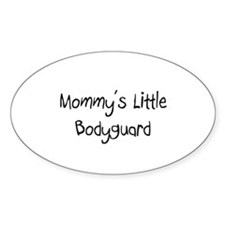 Mommy's Little Bodyguard Oval Decal