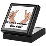 Who's Awesome? This Guy! Keepsake Box