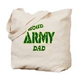 PROUD ARMY DAD Tote Bag
