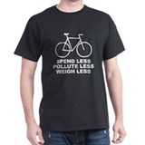 Spend less. Pollute less. Weigh less. T-Shirt