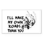 Make My Own Roads Rectangle Sticker