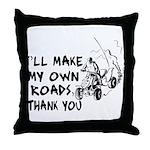 Make My Own Roads Throw Pillow