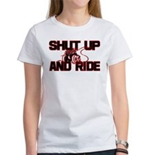 Shut up and ride. Tee