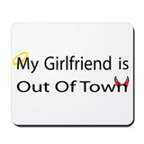 My Girlfriend is Out of Town! Mousepad