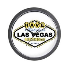 Have A Fabulous Las Vegas BDAY Wall Clock