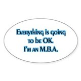 OK I'm an MBA Oval Sticker (50 pk)