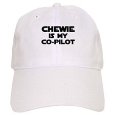 Chewie is my Co-pilot Baseball Cap