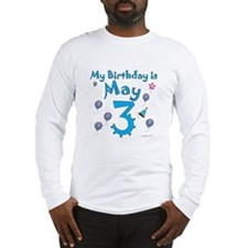 May 3rd Birthday Long Sleeve T-Shirt