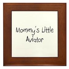 Mommy's Little Aviator Framed Tile