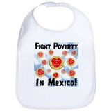 Fight Poverty In Mexico! Bib