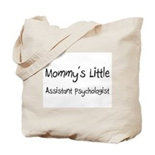 Mommy's Little Assistant Psychologist Tote Bag
