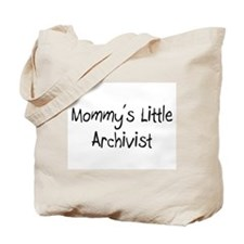 Mommy's Little Archivist Tote Bag