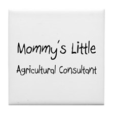 Mommy's Little Agricultural Consultant Tile Coaste