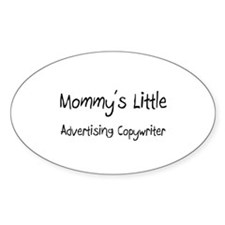 Mommy's Little Advertising Copywriter Sticker (Ova
