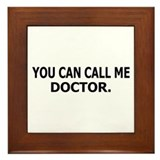 Call Me Doctor Framed Tile
