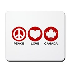 Peace love Canada Mousepad