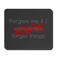 Forgive me... Mousepad