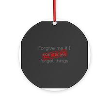 Forgive me... Ornament (Round)