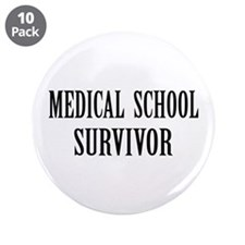 "Survived Med School 3.5"" Button (10 pack)"