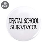 "Dental School Graduation 3.5"" Button (10 pack)"