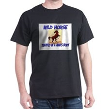 Wild Horse Trapped In A Man's Body T-Shirt