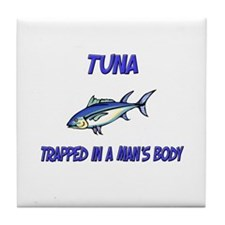 Tuna Trapped In A Man's Body Tile Coaster