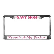 NAVY Mom, Proud of my Sailor License Plate Frame