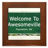 Welcome To Awesomeville Popul Framed Tile