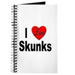 I Love Skunks for Skunk Lovers Journal
