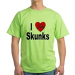 I Love Skunks for Skunk Lovers Green T-Shirt