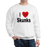 I Love Skunks (Front) Sweatshirt