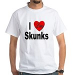 I Love Skunks for Skunk Lovers White T-Shirt