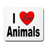 I Love Animals for Animal Lovers Mousepad