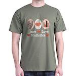 Peace Love Statistics Statistician Dark T-Shirt