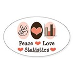 Peace Love Statistics Oval Sticker (10 pk)