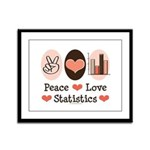 Peace Love Statistics Framed Panel Print