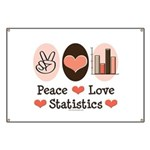 Peace Love Statistics Statistician Banner