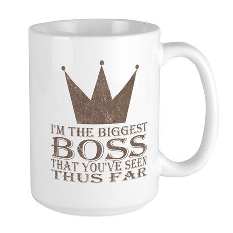 I'm the Biggest Boss Large Mug