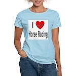 I Love Horse Racing (Front) Women's Light T-Shirt