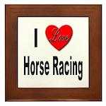 I Love Horse Racing Framed Tile