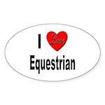 I Love Equestrian Oval Sticker (10 pk)