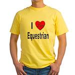 I Love Equestrian Yellow T-Shirt